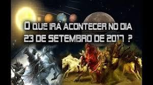 Resultado de imagem para fim do mundo em 23 de setembro