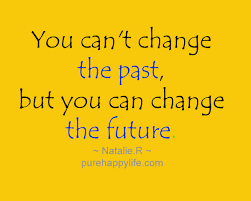 Quotes About Change In Life Gorgeous Positive Quote You Can't Change The Past But You