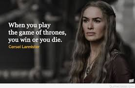 Game Of Thrones Quotes Simple Cersei Lannister Game Of Thrones Quotes