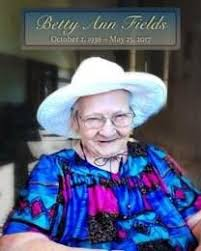 Betty Fields Obituary - Death Notice and Service Information