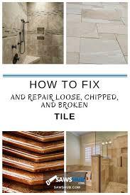 repair loose chipped and broken tile