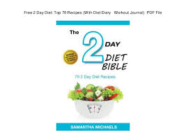 Diet Workout Journal Free 2 Day Diet Top 70 Recipes With Diet Diary Workout