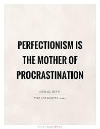 Procrastination Quotes Beauteous Procrastination Quotes Sayings Procrastination Picture Quotes