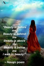 Navajo Quotes Beauty Best of WalkIn Beauty Navajo Native American Pinterest Navajo Truths