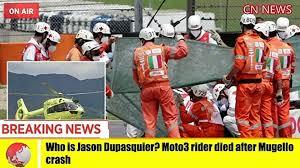 Who is Jason Dupasquier Moto3 rider died after Mugello crash - video  Dailymotion