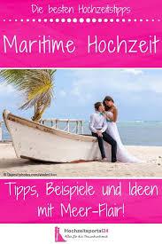 Maritime Hochzeit Frische Ideen Tipps Inspirationen Rund Ums Meer