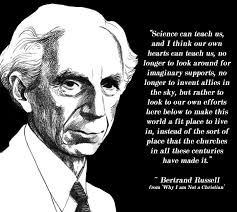 Bertrand Russell Why I Am Not A Christian Quotes Best of Bertrand Russell Why I Am NOT A Christian Jeff's Blog Stuff I