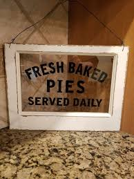 New Fresh Baked Pies Served Daily Sign Matches Farmhouse Decor
