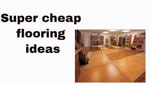 Cheap flooring ideas Diy Youtube Super Cheap Flooring Ideas Youtube