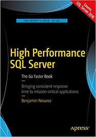 Amazon.com: High Performance SQL Server: The Go Faster Book eBook ...