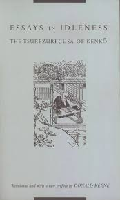 essays in idleness the tsurezuregusa of kenko a new  essays in idleness
