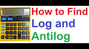 How To Find Log And Antilog Using Basic Calculator Logarithm Antilogarithm Without Log Table