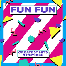 FUN <b>FUN</b> - <b>Greatest Hits</b> & Remixes - ZYX Music LP Grooves Inc.