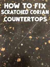 how to fix scratches on corian countertops