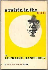 a raisin in the sun  a raisin in the sun front cover of the first edition