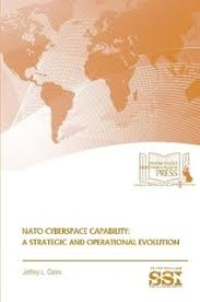 jeffrey l caton strategic studies institute ssi nato cyberspace capability a and operational evolution