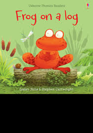Lesley Sims · Frog on a Log - Phonics Readers (Paperback Book) (2019)