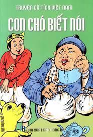 Truyện Cổ Tích Việt Nam - Con Chó Biết Nói