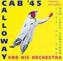 Cab Calloway '45: Live at the New Cafe Zanzibar