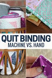 Machine Quilt Binding vs. Hand Stitching - The Sewing Loft & Which do you prefer: machine quilt binding or hand stitched binding? This  is a Adamdwight.com