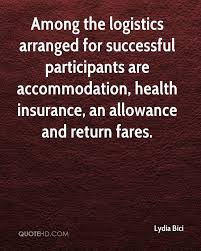 among the logistics arranged for successful partints are accommodation health insurance an allowance and