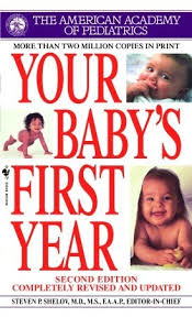 Your Babys First Year By Steven P Shelov