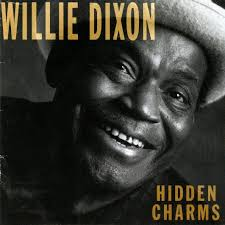 Silvertone Records released Hidden Charms, a 1989 Grammy winning album in Best Traditional Blues Album category by Willie Dixon. - Willie%2520Dixon%2520Hidden%2520Charms