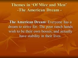 dreams and of mice and men ppt video online  themes in of mice and men the american dream