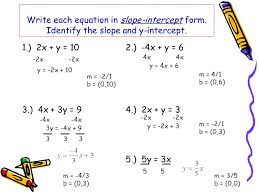 write each equation in slope intercept form