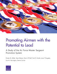 Promoting Airmen With The Potential To Lead A Study Of The