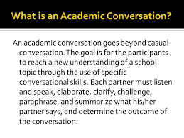 academic conversations ppt what is an academic conversation
