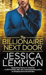The Billionaire Next Door eBook by Jessica Lemmon - 9781455566594 ...