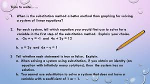 when is the substitution method a better method than graphing for