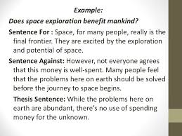 how to write an argument essay ppt video online  example does space exploration benefit mankind
