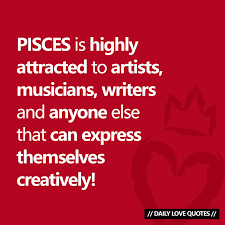 Pisces Is Attracted To Creative Daily Love Quotes Facebook