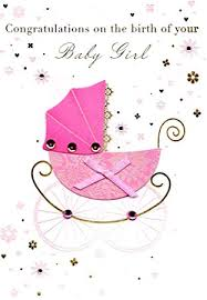 Congratulations Birth New Baby Girl Greeting Card By Talking
