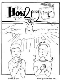 The prayer is arranged chronologically; Lord S Prayer Lesson 1 What Is Prayer Ministry To Children