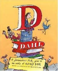 d is for dahl ilrated by quentin blake