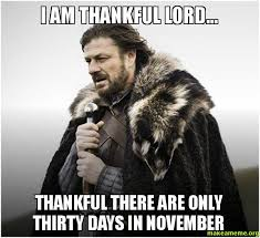 i am thankful lord... thankful there are only thirty days in ... via Relatably.com