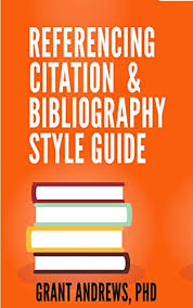 Referencing Citation And Bibliography Style Guide How To