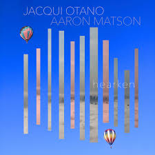 Hearken | Jacqui Otano & Aaron Matson | Jacqui Otano