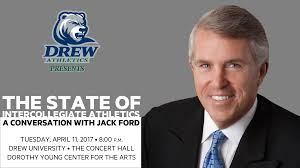 Drew Presents Jack Ford: The State of College Athletics - Drew University  Athletics
