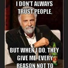 Jokes About Trust | Kappit via Relatably.com