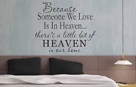 Because Someone We Love Is In Heaven Wall Art Sticker Quote Living/bedroom   057 .