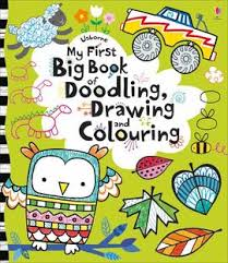 my first big book of doodling drawing and colouring paperback 9781409565208 usborne