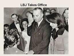 lbjs office president. 1 LBJ Takes Office Lbjs President I
