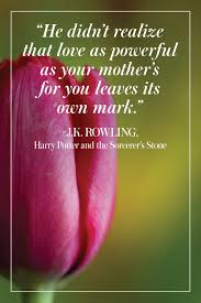 26 Best Mothers Day Quotes Beautiful Mom Sayings For Mothers Day 2019