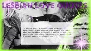 Lesbian Quotes Best Lesbian Inspiring Love Quotes And Sayings