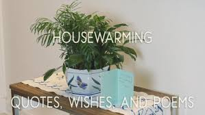 Housewarming Quotes Impressive Housewarming Quotes Wishes And Poems Holidappy