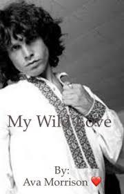 My Wild Love- A fantasy and fan fiction (Jim Morrison) - Chapter 6- Jim and  Eric Burdon - Wattpad